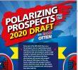 Polarizing Prospects